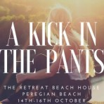 Life Relationships Workshop  – A Kick in the Pants